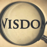 39. Why is Wisdom So Important?